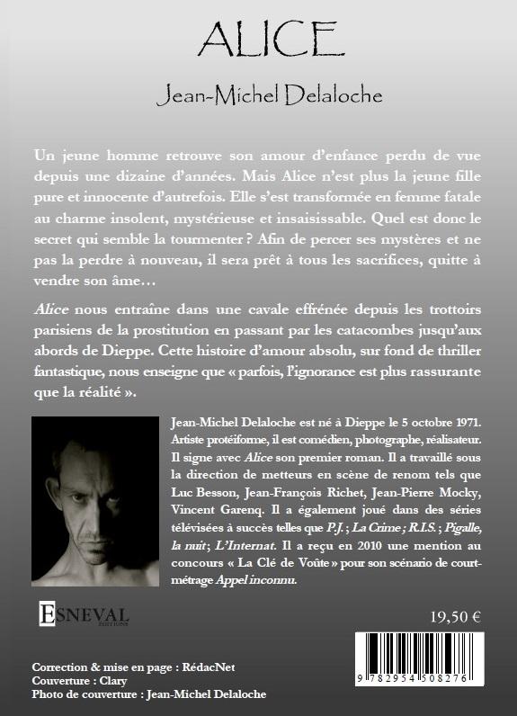 Quatrième de couverture d'Alice de Jean-Michel Delaloche