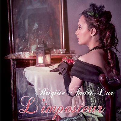 L'imposteur de Brigitte André-Lar_