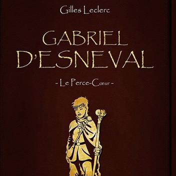 Projet - Gabriel d'esneval le perce coeur