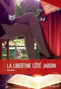 La Libertine côté jardin_Katia Verba