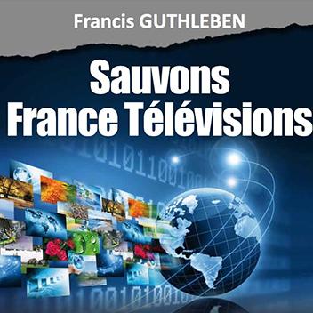 Projet - Sauvons France Télévisions