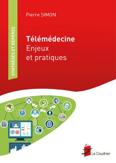 Télémédecine - Enjeux et pratiques