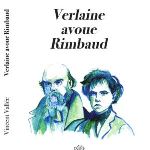 verlaine-avoue-rimbaud-recto